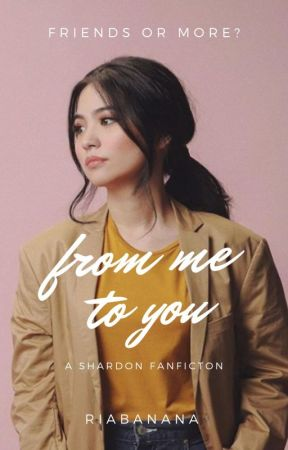 From Me to You (A SharDon FanFic) by fairy_on_acid