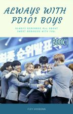 Always with Produce 101 Boys by FizyHyoSonn