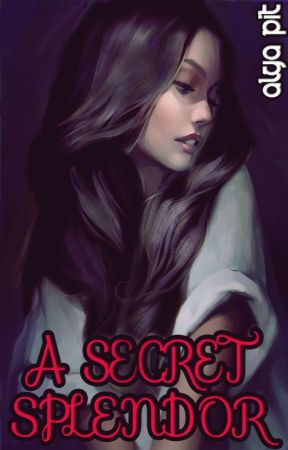 A Secret Splendor by AlgaPit