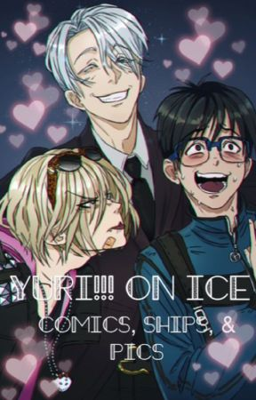 Yuri!!! On Ice comics, pics, and ships! by hammademedoit