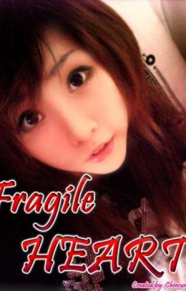 Fragile Heart by chinsunhee