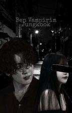 Ben Vampirim ||Jungkook|| (Bitti) by Hilal-TD