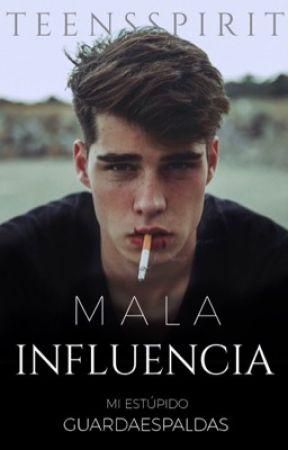 Mala influencia®  ✔️ by teensspirit