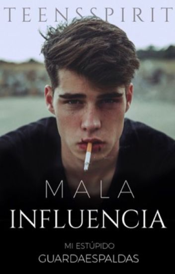 Mala influencia® || MEG