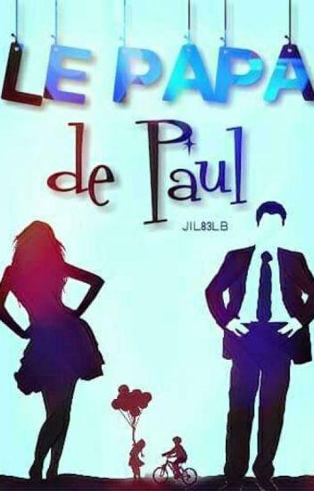 Le papa de Paul