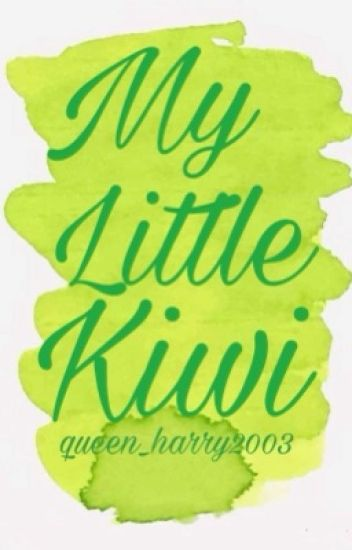 My Little Kiwi [H.S] ✔️