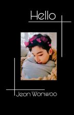 Hello | Jeon Wonwoo✔ by ocidxx