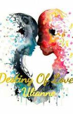 Destiny Of Love by uli3anne89