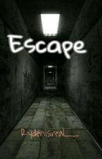 Escape {Ryden} by Rydenisreal__