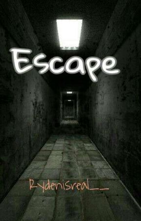 Escape {Ryden} by Rydenisreal__