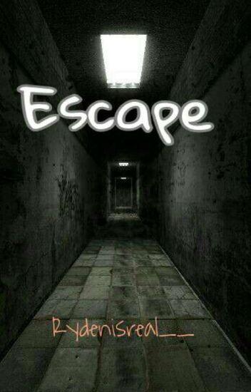 Escape {Ryden}