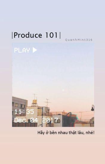 |Produce 101 Season 2| |Wanna One| Đoản Văn Nhỏ ●﹏●
