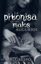La pitonisa de los malos augurios by MrsLevine92