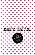 Cal's Match (#Cupid'sMatch One Shot) by cutealisha599
