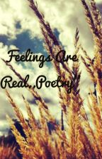 Fealings are Real ,,Poetry'' by zapominajkaa
