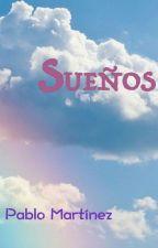 Sueños by VainilleFangx