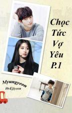 [Myungyeon] Chọc Tức Vợ Yêu (Chuyển Ver) by l0vEjiyeon