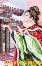 Nữ Nhân Sau Lưng Đế Quốc Thiên Tài Tiểu Vương Phi - Vệ Sơ Lãng ( Quyển 1 ) by Gradia_Krallman