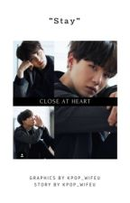 Close at Heart; Min Yoongi (Completed) (edited) by kpop_wifeu