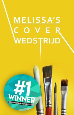 ✦ Melissa's Cover Wedstrijd ✦ by BeautifulPhrases