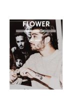 Flower | Z.M AU by BookOfBandz