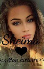 Sheïma ❤  by Naila1112