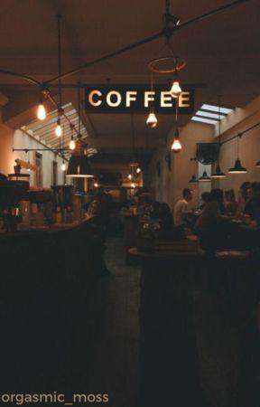 Cafe by orgasmic_moss