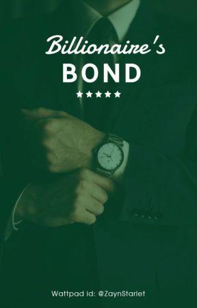 Billionaire's BOND by ZaynStarlet
