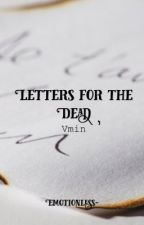 Letters for the Dead || Vmin by Emotionless-