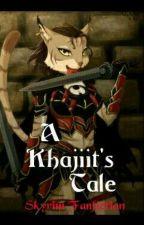 A Khajiit's Tale by muktodboss