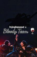Bloody Team? -♥BangtanPink♥ by harrdshipper