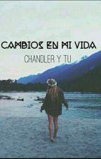 cambios en mi vida- chandler Riggs y tu ( Completa) by MC-2111
