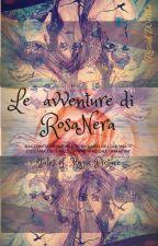 Il quadro dei tre volti - Le avventure di RosaNera - Tales of Magic Picture by LadyWellbeRosedi
