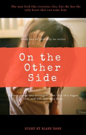 On the Other Side by BlankDawn