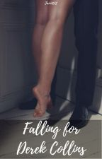 Falling for Derek Collins by Jami1012