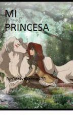 MI PRINCESA by OdalysGarcia476
