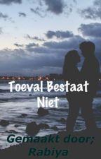 Toeval Bestaat Niet /pauze/ by GewoonRabiya