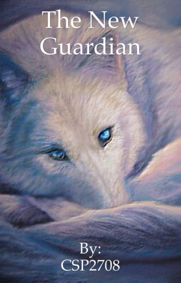 The New Guardian (Rise Of The Guardians Fan Fiction)