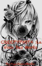 CREEPYPASTA : La Voix Des Morts [ EN COURS D'ÉCRITURE] by AyachanxBudo