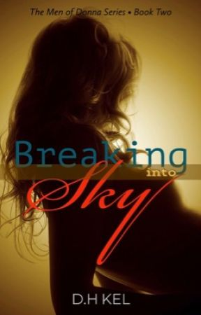 Breaking into Sky | Book Two by darkhorseauthor