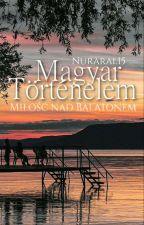 Magyar történelem - Miłość nad Balatonem by Nuraral15