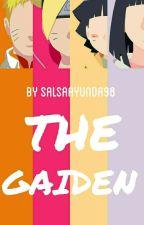 THE GAIDEN by UchihaIchizoku