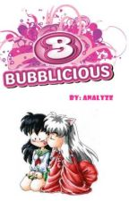 Bubbalicious by Analyze