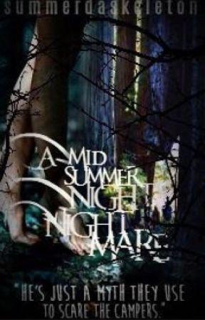 A Midsummer Night's Nightmare  by Summerdaskeleton