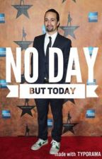 No Day But Today ( Adopted by Lin-Manuel Miranda) by A_hamtrash