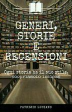 Generi, storie e recensioni by PatrizioLuciano