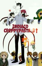 Zodiaco Creepypasta :3🔪 by Girlproxydrowned