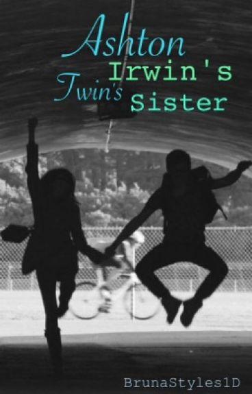 Ashton Irwin's twin sister ||HS