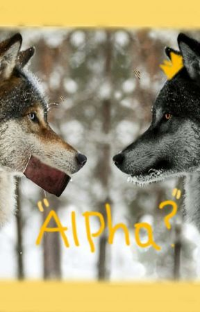 """Alpha?"" by Whateverhappened123"