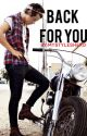 Back For You (Harry Styles) by mystyleshero